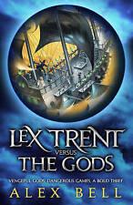 LEX Trent contro gli dèi, Bell, ALEX, NUOVO LIBRO