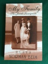 30 NEW Books MY FAMILY: The Jewish Immigrants by Norman Beim AWARD WINNING PLAYS