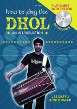 Kay Charlton: How to Play the Dhol (Percussion Tutor) SP1365