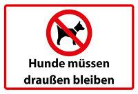 Hunde müssen draußen bleiben Blechschild Schild Tin Sign 20 x 30 cm FA1103