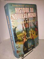 Histoire du Nouveau Monde par Bernand & Gruzinski | Découverte Conquête | Tome 1
