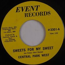 CENTRAL PARK WEST: Sweets for My Sweet '69 Pop Soul EVENT 45 NM- Hear