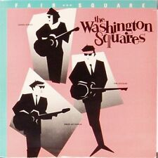 THE WASHINGTON SQUARES 'FAIR AND SQUARE' US IMPORT LP