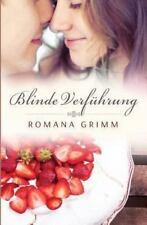 Blinde Verführung by Romana Grimm (2013, Paperback)