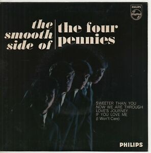THE FOUR PENNIES the smooth side of 1964 UK PHILIPS MONO EP