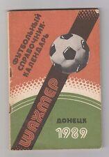 Orig.Jahresheft / PRG / Guide   SCHACHTAR DONEZK /UdSSR/Ukraine - Saison 1989/90