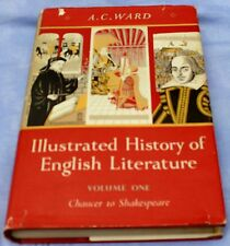 A C Ward Illustrated History of English Literature Vol 1 Chaucer to Shakespeare