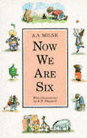 Now We Are Six (Winnie-the-Pooh), Milne, A. A., Very Good Book