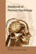 Handbook of Forensic Psychology by A. Gupta, K. Srivastava and Y. K. Nagle...