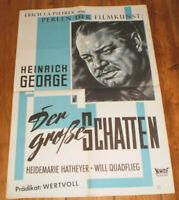 Filmplakat,Plakat,DER GROßE SCHATTEN, Heinrich George, Heidemarie Hatheyer
