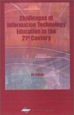 Challenges of Information Technology Education in the 21st Century-ExLibrary