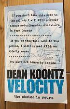 Velocity by Dean Koontz (Paperback, 2006)