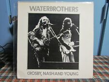 Crosby, Nash and Young - Waterbrothers Live LP - CSNY  TMOQ TAKRL