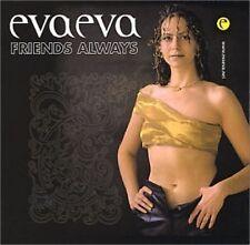 Friends Always by Eva Eva (CD, Nov-2001, Ouvir Music)