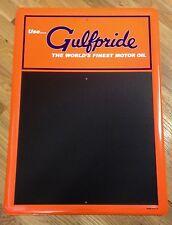 GULF OIL & GAS COMPANY GULFPRIDE WORLD'S FINEST MOTOR OIL METAL CHALKBOARD SIGN