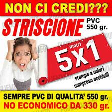 STRISCIONE BANNER STRISCIONI PVC OTTIMA QUALITA'  5x1! FILE OGGI SPEDITO DOMANI!