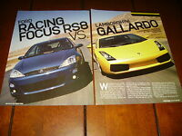 2004 FORD FOCUS RS8 vs. 2004 LAMBORGHINI GALLARDO  ***ORIGINAL ARTICLE***
