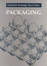 Packaging: Food Cycle Technology Source Books (International Development) by