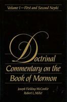 Doctrinal Commentary on the Book of Mormon Vol. 1 by Joseph F. McConkie and...