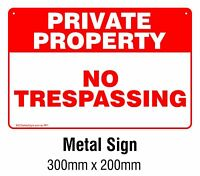 Private Property - No Trespassing METAL Safety Sign 200x300mm