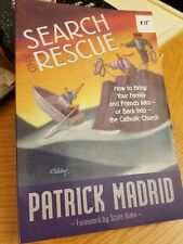 Search and Rescue : How to Bring Your Friends and Loved Ones Into - Or Back Int…