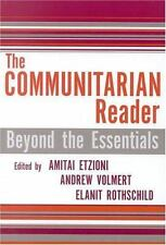 The Communitarian Reader: Beyond the Essentials Rights & Responsibilities