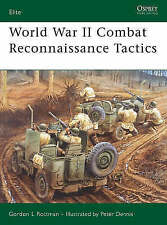 World War II Combat Reconnaissance Tactics by Rottman, Gordon ( AUTHOR ) Sep-05-