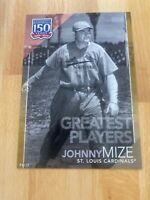 2019 Topps 150 Years Of Baseball Johnny Mize SP/10 Greatest Players 5x7