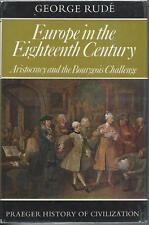 Europe in the Eighteenth Century by George Rudé.  Hardback w/Jacket (1972)