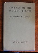 Legends of the Scottish Border - Francis Merrilees - First Edition - 1947