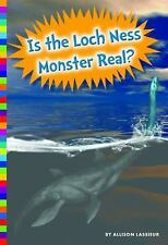Unexplained What's the Evidence?: Is the Loch Ness Monster Real? by Allison.