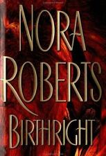 Birthright by Nora Roberts PAPERBACK Book FREE SHIPPING Birth right Romance 44