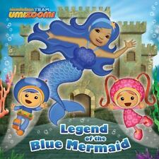 Legend of the Blue Mermaid (Team Umizoomi) (Pictureback(R)) by Random House, Goo