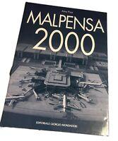 Libro cartonato di Alma Pizzi Malpensa 2000 Editoriale Giorgio Mondadori