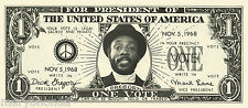 VINTAGE 1968 DICK GREGORY FOR PRESIDENT DOLLAR BILL RARE UNCIRCULATED CONDITION