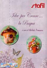 """PASQUA - Manuale libro """"Idee per creare la Pasqua"""" di A. Primavera"""