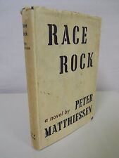 Peter Matthiessen - Race Rock - London: Secker, Warburg, 1954 - First UK Edition