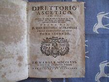 Scaramelli : Direttorio ascetico in cui ( tomo secondo ) 1766