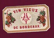 ETIQUETTE DE VIN - Bordeaux - vin vieux J LOT
