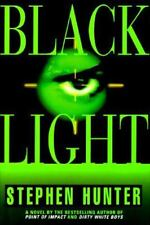 Black Light  by Stephen Hunter Hardcover dj 1st ed
