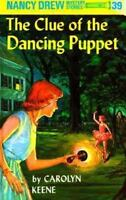 Clue of the Dancing Puppet Hardcover Carolyn Keene