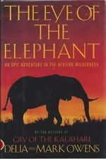 The Eye of the Elephant: An Epic Adventure in the