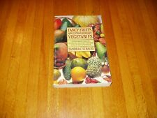 Fancy Fruits and Extraordinary Vegetables - 200 recipes     Free Shipping