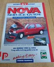 (Good)-Vauxhall Nova Service Guide and Owner's Manual (Porter manuals) (Paperbac