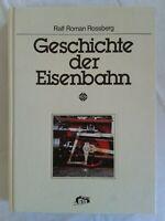 Geschichte der Eisenbahn, Ralf Roman Rossberg, großer Bildband 1984