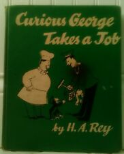 Curious George: Curious George Takes a Job by H. A. Rey