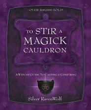 New, To Stir A Magick Cauldron, Silver Ravenwolf, Book