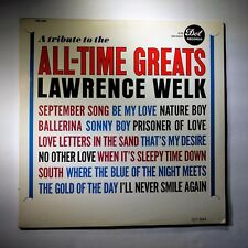 Vinyl Record	Lawrence Welk	A Tribute To The All-Time Greats	DLP 3544