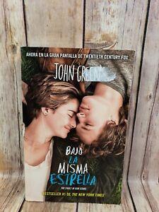 Bajo La Misma Estrella The Fault in Our Stars by John Green Paperback Spanish