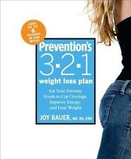 Prevention's 3-2-1 Weight Loss Plan: Eat Your Favorite Foods to Cut Cravings, Im